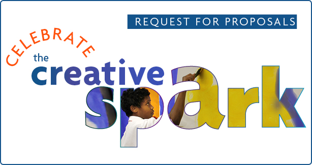 Celebrate the Creative Spark - Request for Proposals FY19