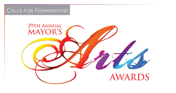 Nominations for 29th Annual Mayor's Arts Awards