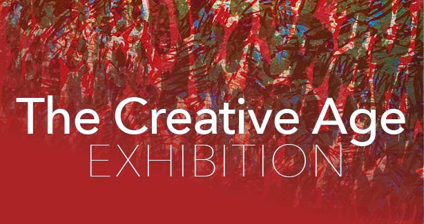 The Creative Age Exhibition
