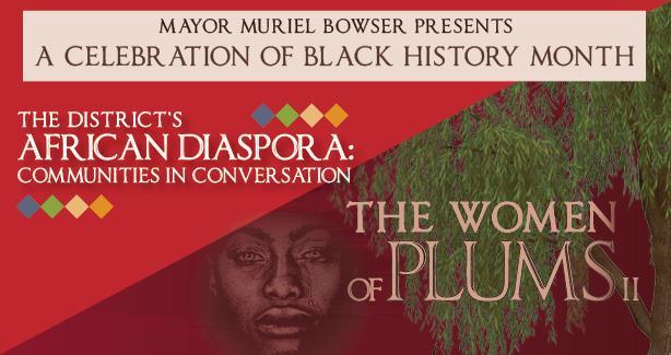 Mayor Muriel Bowser presents a Celebration of Black History Month