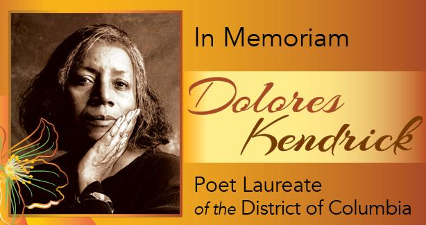 In Memoriam Dolores Kendrick Poet Laureate of the District of Columbia
