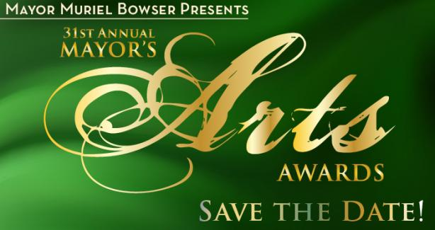 Mayor Muriel Bowser presents The 31st Annual Mayor's Arts Awards