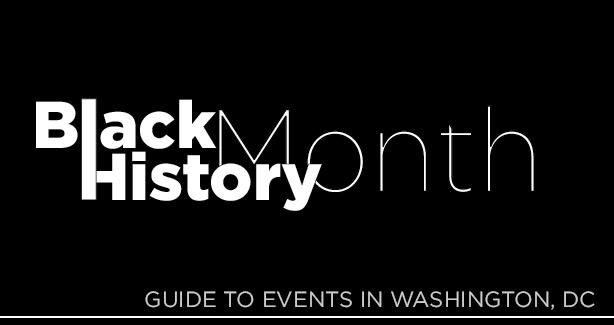 Black History Month – Guide to Events in Washington, DC
